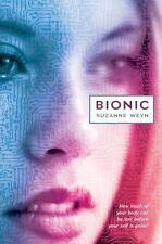 Bionic by Weyn, Suzanne