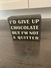 Chocolate Wooden Sign