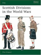 Elite: Scottish Divisions in the World Wars 56 by Mike Chappell (1995,...