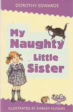 My Naughty Little Sister, Dorothy Edwards (Paperback) New Book
