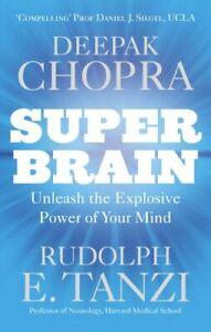 Super Brain: Unleashing the explosive power of , Chopra, Tanzi=-