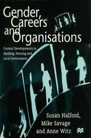 New, Gender, Careers and Organisations: Current Developments in Banking, Nursing