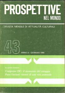 Rivista Prospettive nel Mondo n. 43 anno V - Gennaio 1980 ed. Editrice Europa...