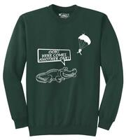 Mens Here Comes Another One Sweatshirt Skydiving Animal Alligator Sweater