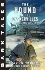 Dark Tales Ser.: Hound of the Baskervilles : A Modern Retelling by Arthur Conan Doyle (2018, Trade Paperback)