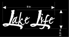"Lake Life Decal - Sticker Lake Life 9"" x 3"""