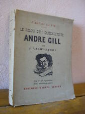 Valmy-Baysse : le roman d'un caricaturiste ANDRE GILL Editions Seheur 1927