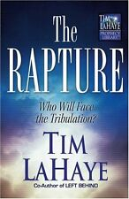 The Rapture: Who Will Face the Tribulation? (Tim L