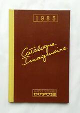 BD TL - Catalogue Imaginaire / 1985 / FRANQUIN / JIDEHEM / DUPUIS / 1000 EX