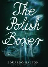The Polish Boxer 2012 by Eduardo Halfon 1470845512 . EXLIBRARY