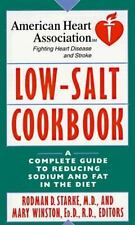 American Heart Association Low-Salt Cookbook: A Complete Guide to Reducing Sodi