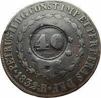 1835 BRAZIL w King Dom Pedro II Antique Genuine Brazilian 40 Reis Coin i75421