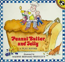 Peanut Butter and Jelly (Paperback)