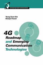 4G Roadmap and Emerging Communication Technologies (Artech House Universal Perso