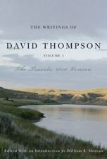 The Writings of David Thompson, Volume 1 : The Travels, 1850 Version by William…