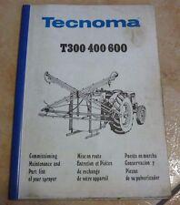 Documentation technique PULVÉRISATEUR TECHNOMA T300-400-600 tracteur agricole