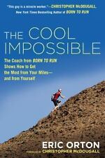The Cool Impossible by Eric Orton (2014, Paperback)