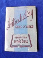 INTRODUCTORY BIBLE COURSE BOOKLET A BRIEF STUDY OF THE ENTIRE BIBLE VINTAGE 1926