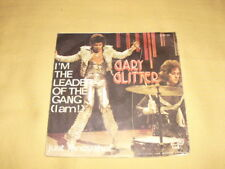 Gary Glitter – I'm The Leader Of The Gang (I Am!) 45 RPM 7'' Single