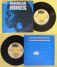 LP 45 7'' MARCIA HINES Your love still brings me to my knees no cd mc dvd vhs