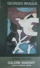 """""""GEORGES BRAQUE : DERNIERS MESSAGES"""" Affiche originale entoilée MAEGHT 1967"""