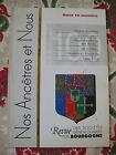 Bourgogne Revue Généalogie Nos Ancêtres et nous - N°100- 2003 Côte d'Or Nièvre