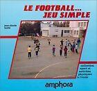 Le football. Jeu simple by Lautié, J.-C. | Book | condition good