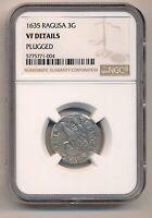RAGUSA coin Artiluc 1635 scarce year NGC grade VF