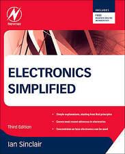 NEW Electronics Simplified, Third Edition by Ian Sinclair