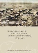 Die österreichische Zuckerindustrie und ihre Geschichte(n) 1750-2013 DHL-Versand