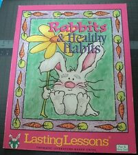 Rabbits & Healthy Habits Lasting Lessons thematic literature based unit PreK-2nd