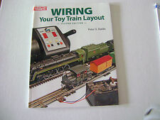Wiring Your Toy Train Layout- second edtion by Peter H. Riddle