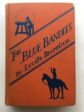The Blue Bandits, Morrison, SIGNED by Lucile Phillips, Very Good Book