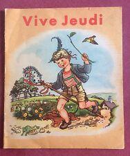 LIVRE ANCIEN POUR ENFANTS ÉDITION LITO / VIVE JEUDI