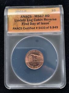 2009 P Lincoln Bicentennial Log Cabin Reverse MS67RD ANACS FDOI
