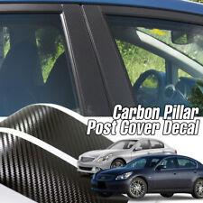 Carbon Fiber Black B C Pillar Decal Sticker 6P For INFINITI 02-13 G35 G37 Sedan
