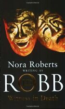 Witness In Death: Number 10 in series By J. D. Robb. 9780749934361