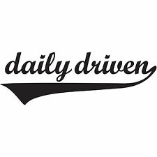 Daily Driven sticker decal vinyl drift ill stance illmotion racing JDM driver