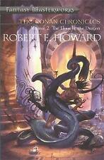 The Conan Chronicles: Volume 2: Hour of the Dragon by Robert E. Howard (Paperback, 2001)