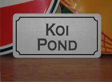 Koi Pond Metal Sign
