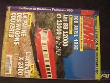 ** Revue RMF n°400 BB 12000 et 13000 de la SNCF / patine des wagons couverts