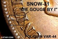 "1897 Indian Head Cent - AU SNOW-31, 3-STAR, ""DIE GOUGE BY I"" NEW VARIETY (K022)"