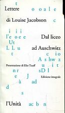 Jacobson Louise LETTERE DAL LICEO AD AUSCHWITZ