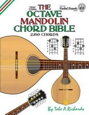 The Octave Mandolin Chord Bible: Gdae Standard Tuning 2,160 Chords by Tobe a. Ri