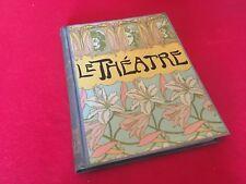 Le Théâtre  Revue Bimensuelle Illustrée N°325 - N°336  Juillet-Décembre 1912