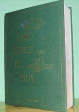 2002: DANIELE MUGNAINI-IL LIBRO ANTICO IN ITALIA-SCHEDE E QUOTAZIONI, VOLUME III