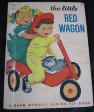 The Little Red Wagon (Hazel P. Cederborg - 1949) A Rand McNally Junior Elf Book
