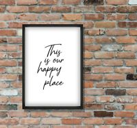 Our Happy Place - A4 Quote Typography Poster - Home Decor Family Love - Unframed
