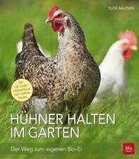 Hühner halten im Garten von Suzie Baldwin (2016, Taschenbuch)