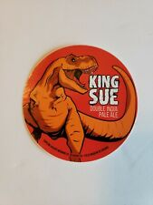 Toppling Goliath King Sue Sticker Decal Brand New Unused Beer Iowa Brewery